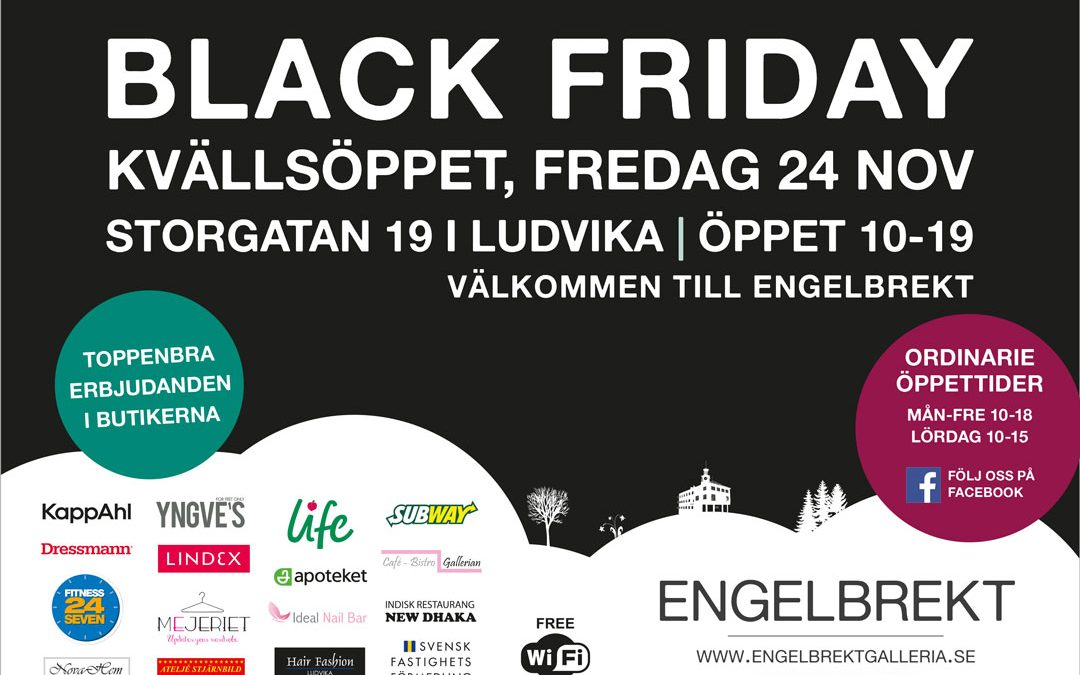 Black Friday 24 november. Öppet till 19